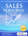 Sample of Your Talent Advantage Owner's Manual - Sales Your Way